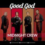good-god-midnight-crew-onetwolyrics