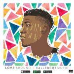 love-around-calledout-music-onetwolyrics
