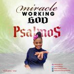 miracle-working-god-psalmos-onetwolyrics