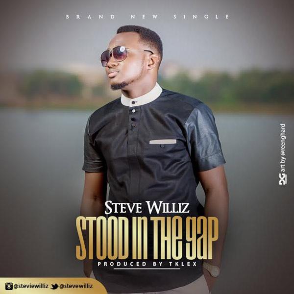 Stood In The Gap – Steve Williz