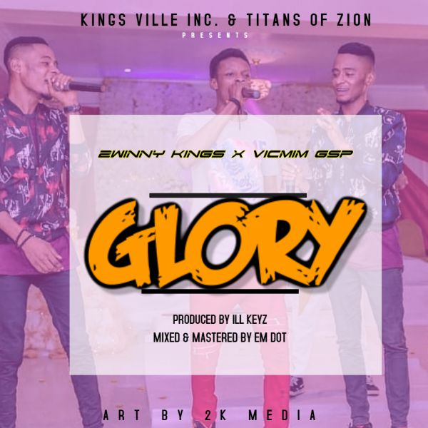 glory-2winny-kings-ft-vicmim-gsp-onetwolyrics