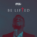 be-lifted-mog-music-onetwolyrics