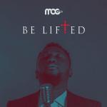 be-lifted-mog-music-onetwolyrics