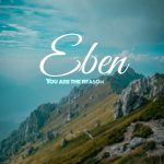 you-are-the-reason-eben-onetwolyrics