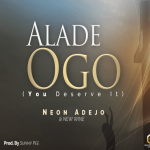 alade-ogo-neon-adejo-new-wine-worshippers-onetwolyrics