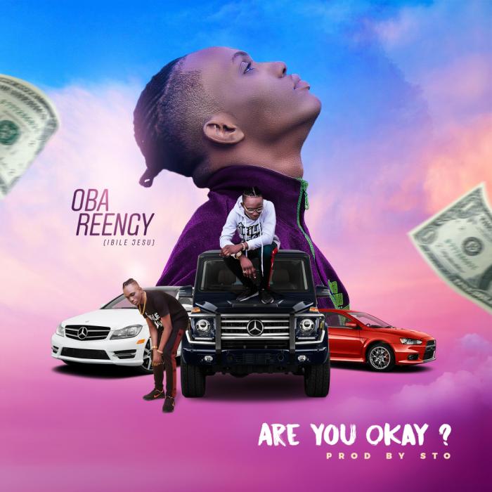 are-you-ok-oba-reengy-onetwolyrics
