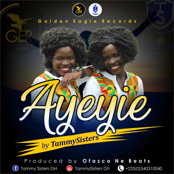 ayeyie(praise)-tammysisters-onetwolyrics