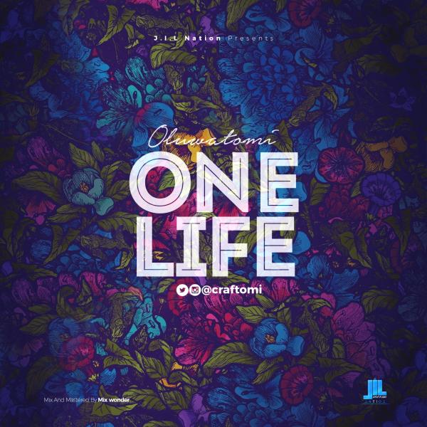 One Life – Oluwatomi
