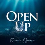 open-up-dunsin-oyekan-onetwolyrics
