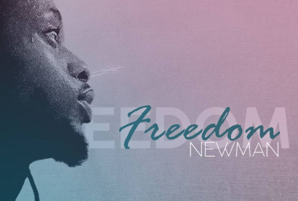 Freedom – Newman