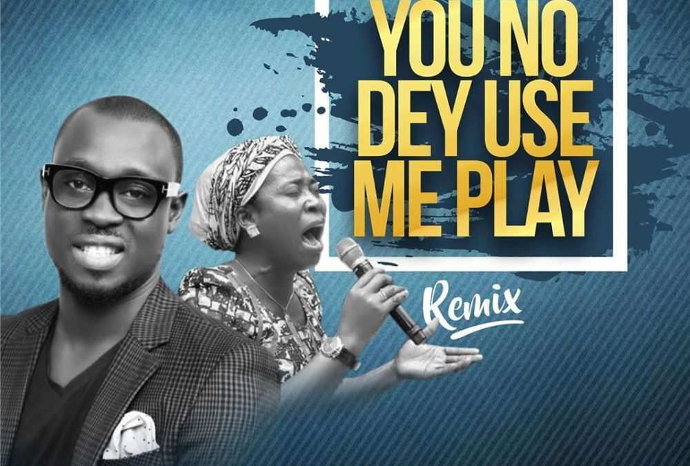 You No Dey Use Me Play – Ema ft Osianchi Nwachukwu