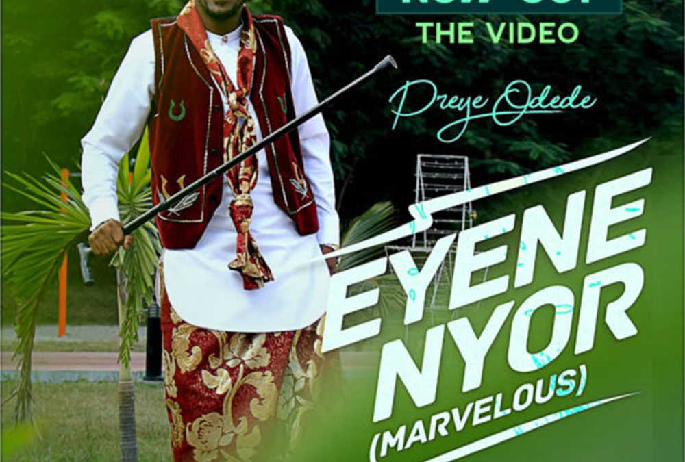 Eyene Nyor – Preye Odede