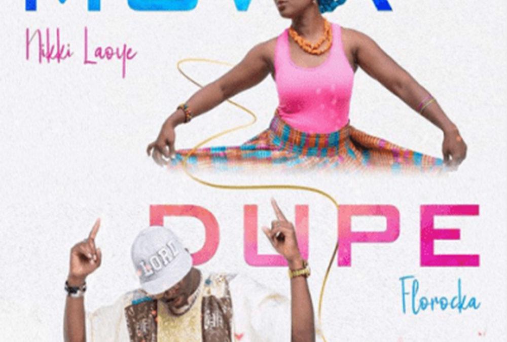 Mowa Dupe – Florocka ft Nikki Laoye