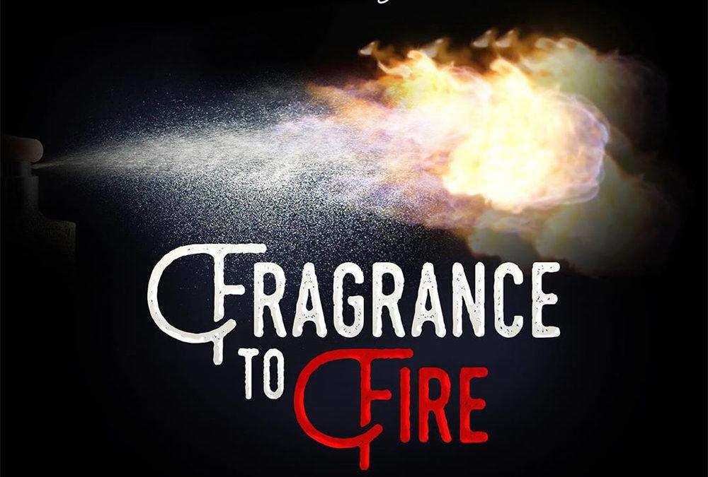 Fragrance To Fire – Dunsin Oyekan