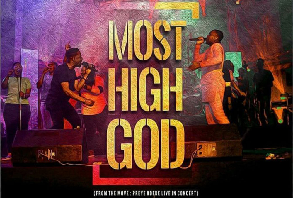 Most High God – Preye Odede ft Joe Mettle
