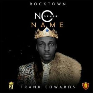Frank Edwards No Other Name