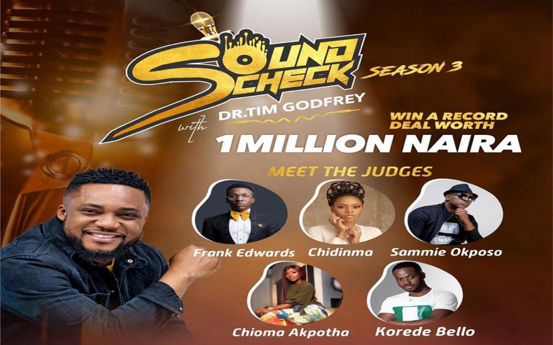Soundcheck Africa Season 3 Reality Show by Tim Godfrey