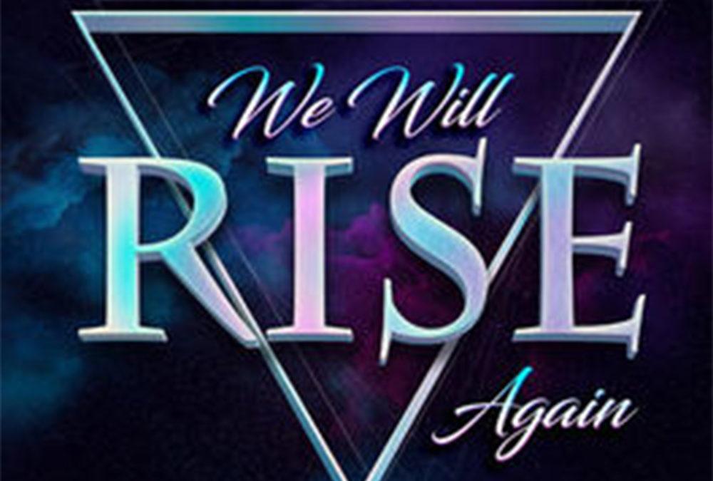 We Will Rise Again – Florocka