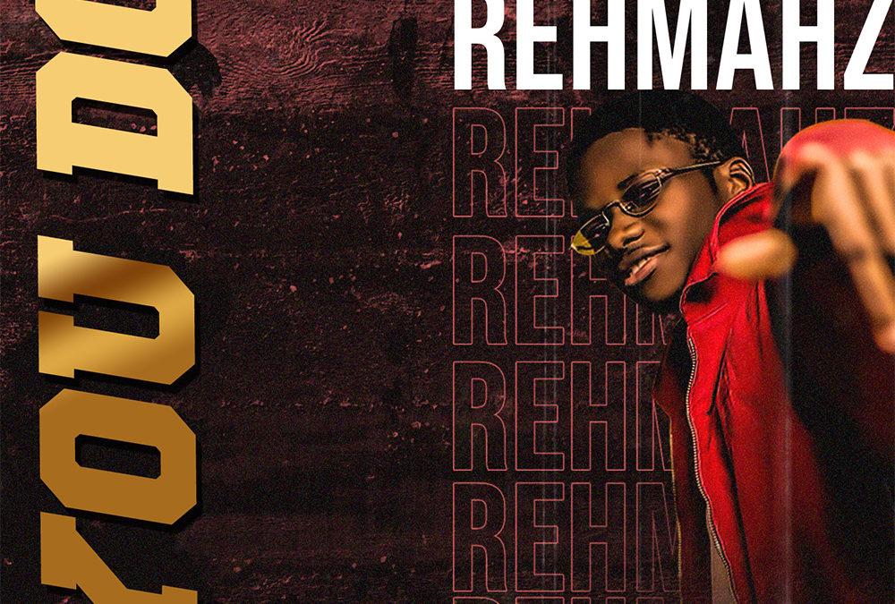 You Do – Rehmahz