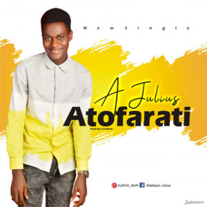 atofarati-a-julius-onetwolyrics