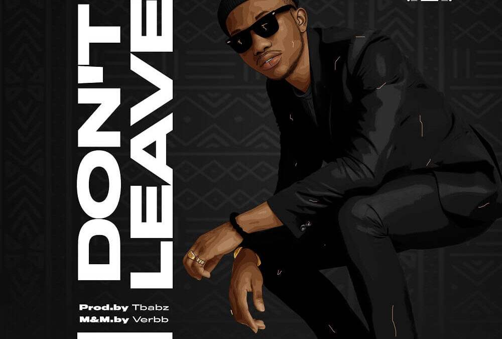 Don't Leave – Oba Reengy