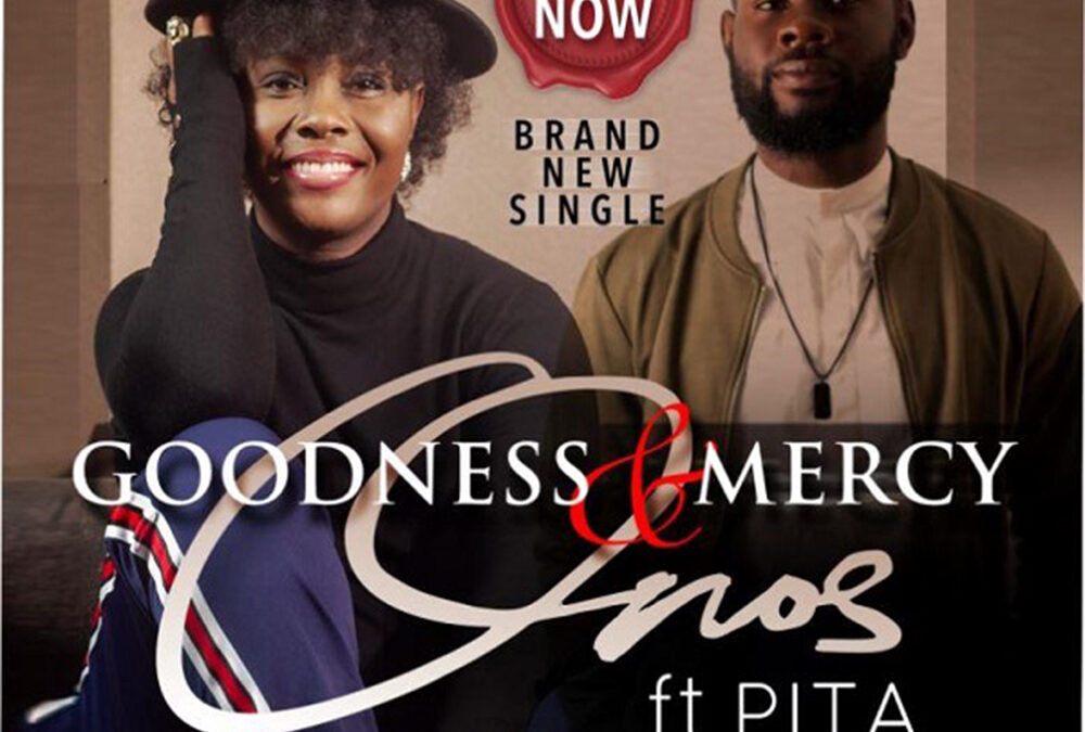 Goodness and mercy – Onos ft Pita
