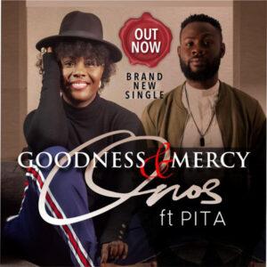 onos-ariyo-ft-pita-goodness-and-mercy-onetwolyrics