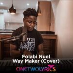 way maker - folabi nuel