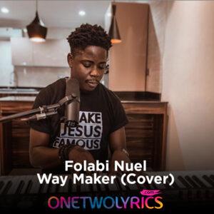 way maker - folabi nuel