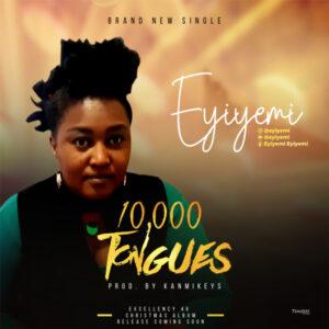 10000-tongues-eyiyemi-onetwolyrics