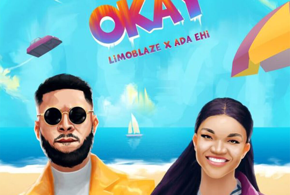 Okay – Limoblaze ft Ada