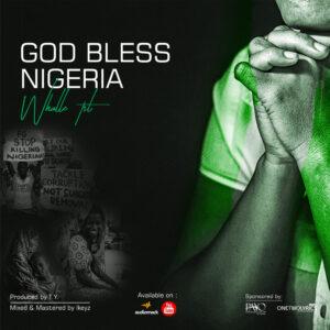 god-bless-nigeria-whalle-tsl