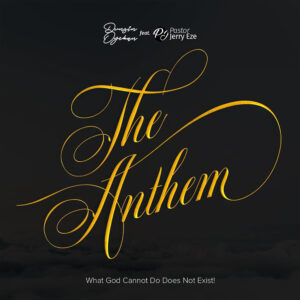 the-anthem-dunsin-oyekan-ft-pst-jerry-eze