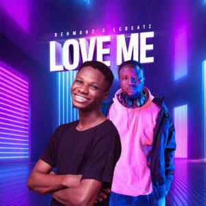 love-me-rehmahz-ft-lc-beatz