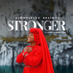stronger-glowreeyah-braimah