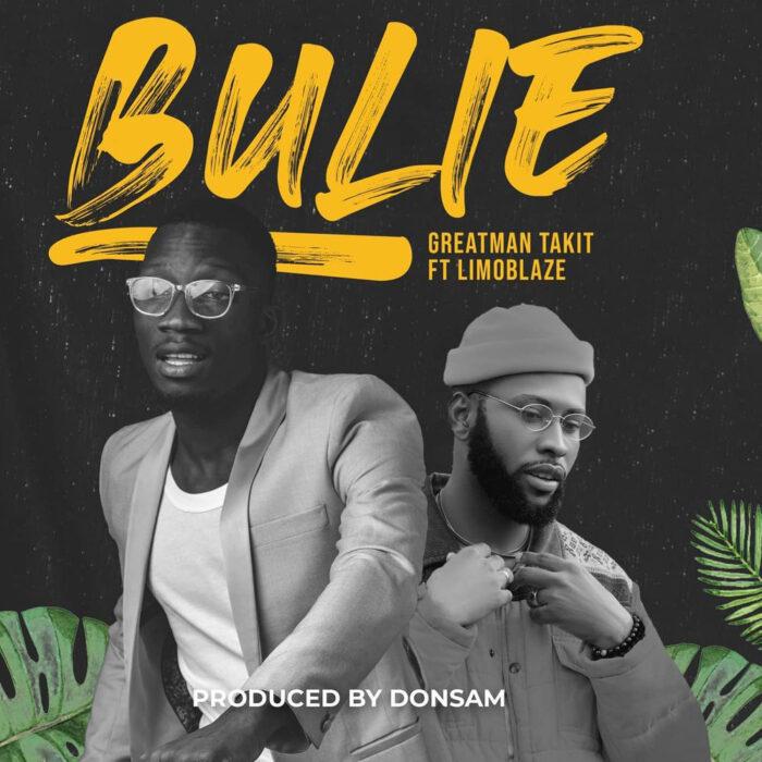 bulie-dance-greatman-takit-ft-limoblaze