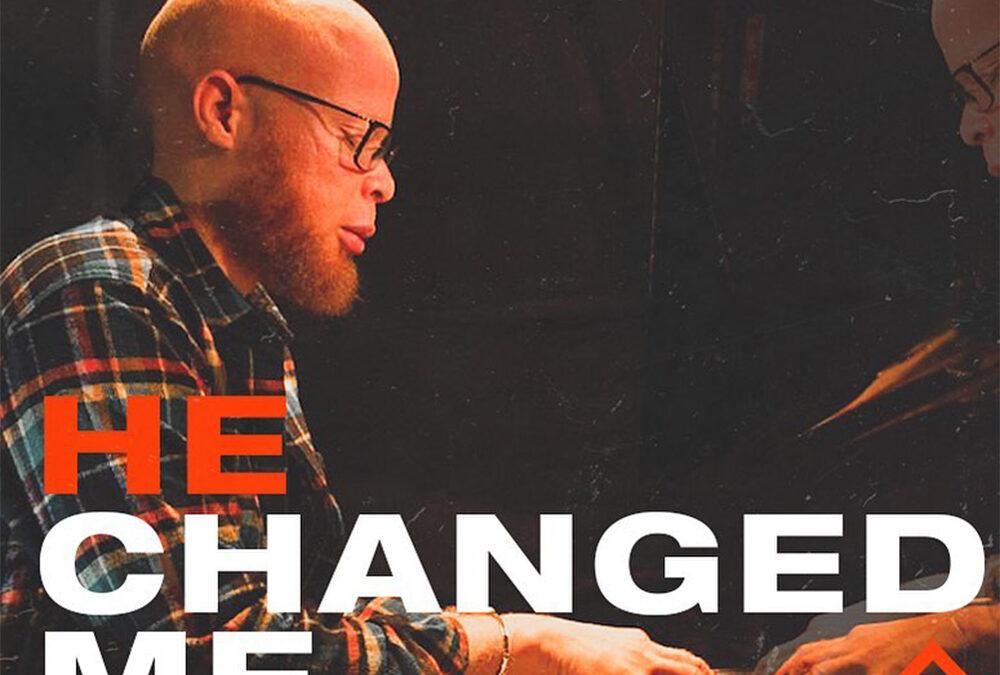He Changed Me – Mr IBK