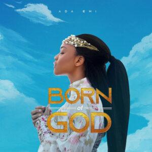 olodumare-ada-ehi-born-of-god