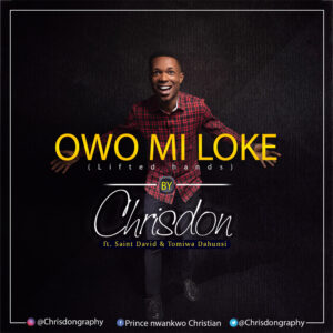 owo-mi-loke-chrisdon-ft-saint-david