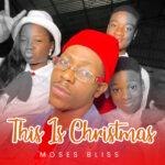 this-is-christmas-moses-bliss