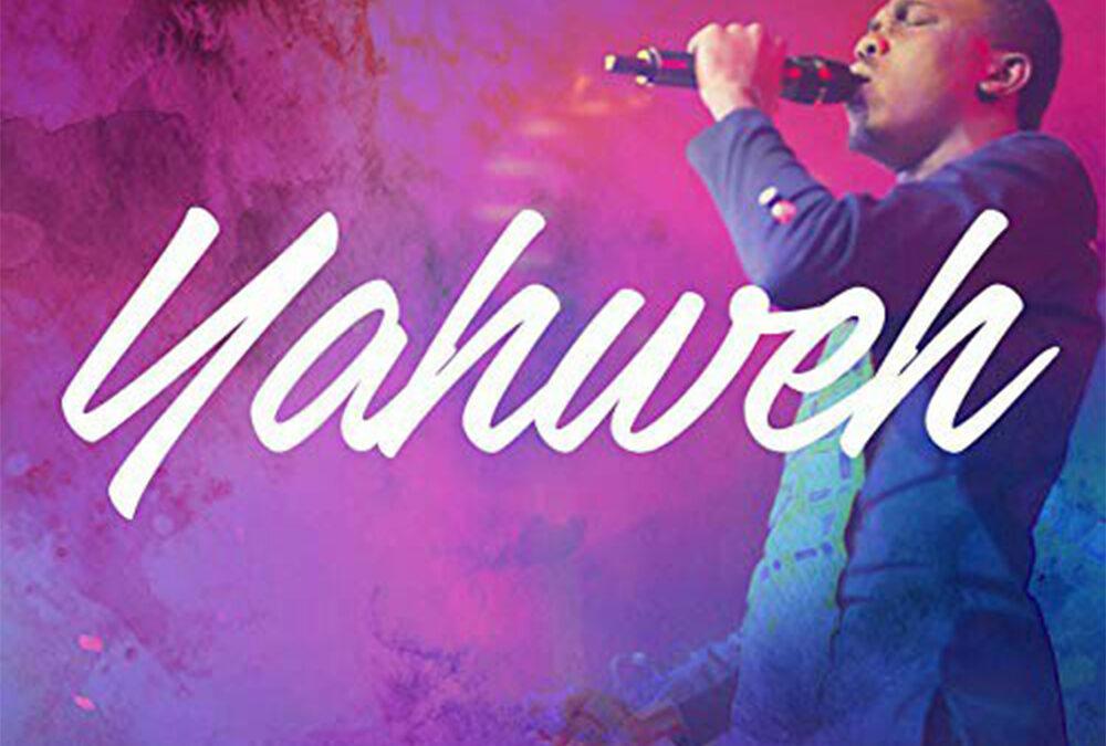 Yahweh – Philip Adzale