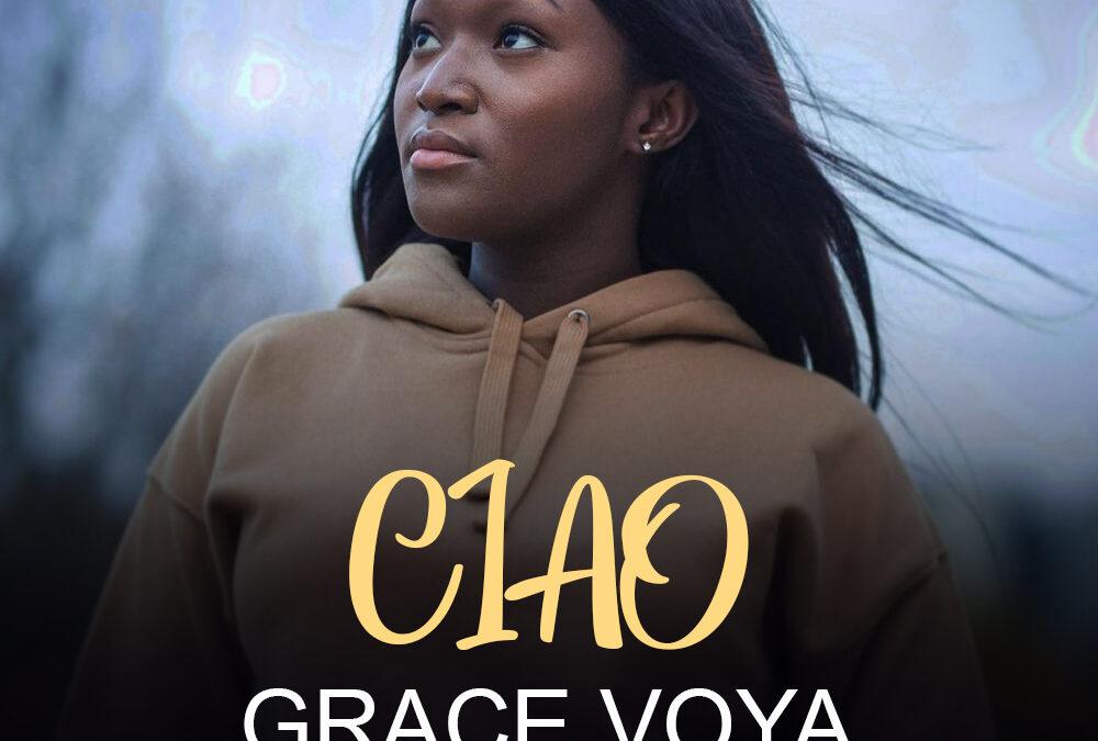Ciao – Grace Voya