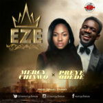 eze-mercy-chinwo-ft-preye-odede