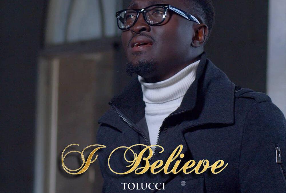 I Believe – Tolucci
