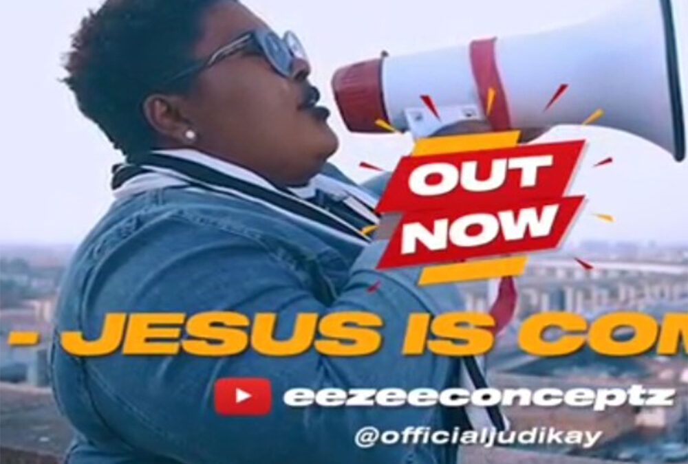 Jesus Is Coming – Judikay