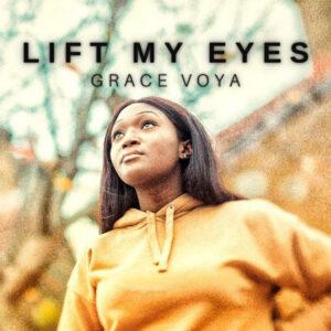 lift-my-eyes-grace-voya
