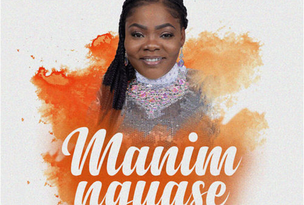 Manim Nguase – Celestine Donkor