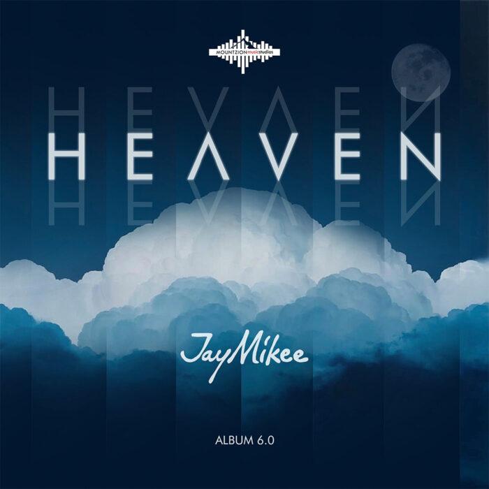 nasara-jaymikee-heaven-album
