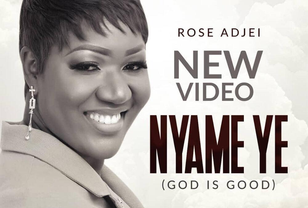 Nyame Ye – Rose Adjei