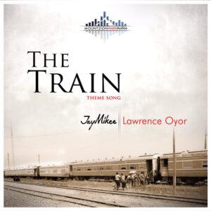 the-train-jaymikee-ft-lawrence-oyor